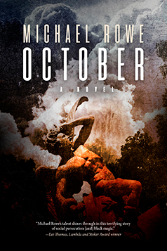 OCTOBER - A novel by Michael Rowe