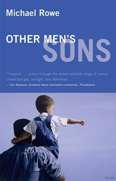 Other Men's Sons: Essays by Michael Rowe