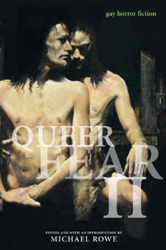 Queer Fear II - An original anthology edited by Michael Rowe